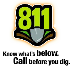 811 - Know whats below. Call before you dig.